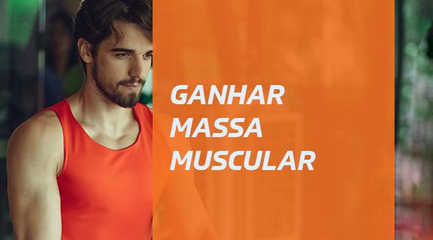 ganhar massa muscular
